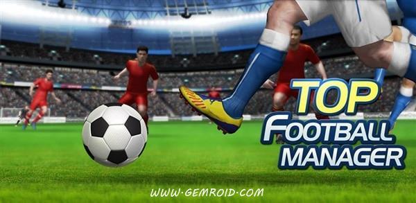 بازی مدیریت فوتبال اندروید Top Soccer Manager